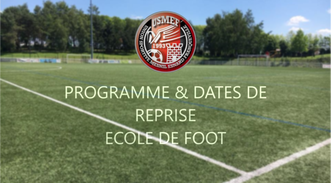 Ecole de Foot : dates de reprise saison 2019/2020
