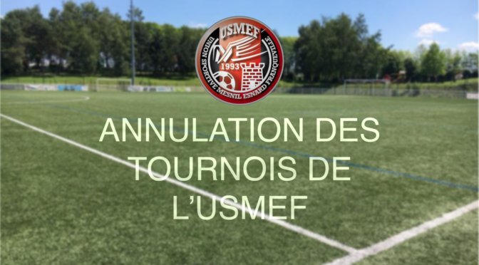 8/9/10 mai 2020 : les tournois de l'USMEF annulés !